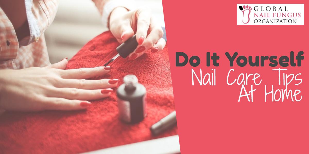 DIY Nail Care Tips At Home
