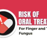 risks-of-oral-treatments-for-finger-and-toenail-fungus