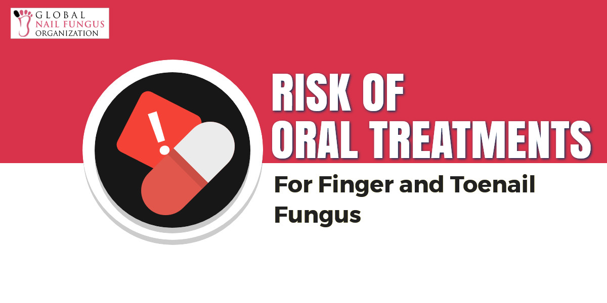 Risks of Oral Treatments for Finger and Toenail Fungus | GNFO